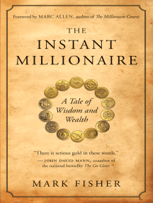 The Instant Millionaire: A Tale of Wisdom and Wealth