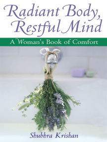 Radiant Body, Restful Mind: A Woman's Book of Comfort