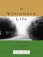 A Visionary Life