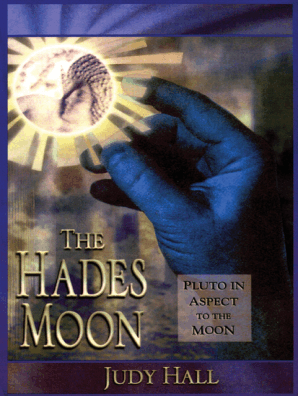 The Hades Moon by Judy Hall - Read Online