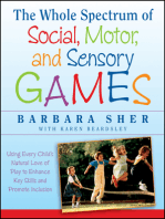 The Whole Spectrum of Social, Motor and Sensory Games