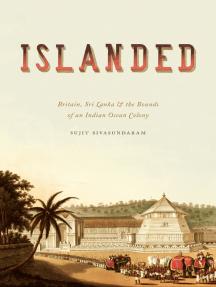 Islanded by Sujit Sivasundaram - Book - Read Online
