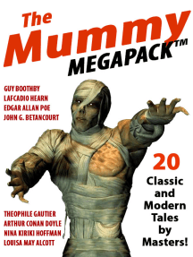 The Mummy MEGAPACK®: 20 Modern and Classic Tales