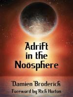 Adrift in the Noösphere