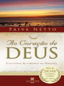 Ao Coração de Deus: Coletânea Ecumênica de Orações