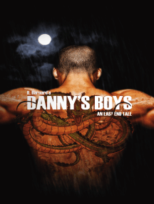 Danny's Boys: An East End Tale