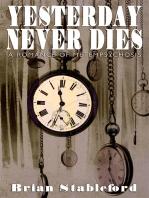 Yesterday Never Dies