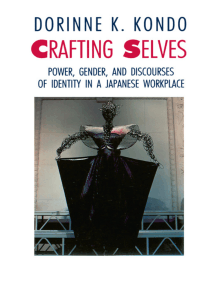 Crafting Selves: Power, Gender, and Discourses of Identity in a Japanese Workplace