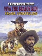 Viva the Brazos Kid!