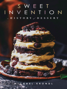 Sweet Invention: A History of Dessert