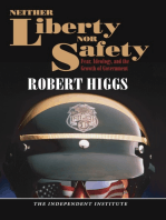 Neither Liberty nor Safety