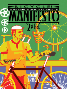 Bicycle!: A Repair & Maintenance Manifesto