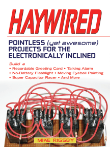 Haywired: Pointless (Yet Awesome) Projects for the Electronically Inclined