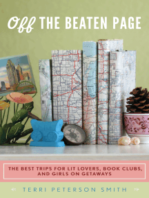 Off the Beaten Page: The Best Trips for Lit Lovers, Book Clubs, and Girls on Getaways