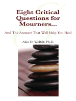 Eight Critical Questions for Mourners