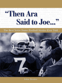 """Then Ara Said to Joe. . ."": The Best Notre Dame Football Stories Ever Told"