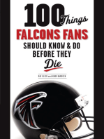 100 Things Falcons Fans Should Know & Do Before They Die