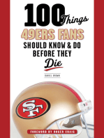 100 Things 49ers Fans Should Know & Do Before They Die