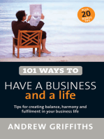 101 Ways to Have a Business and a Life