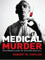 Medical Murder: Disturbing Cases of Doctors Who Kill