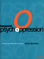 Beyond Psychoppression