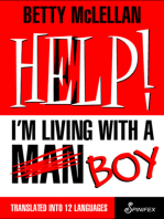 HELP! I'm Living with a (Man) Boy