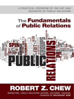 The Fundamentals of Public Relations: A Practical Overview Of The Art and Business of Public Relations