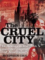 Cruel City: Is Adelaide the Murder Capital of Australia?