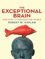 Exceptional Brain: And How It Changed the World