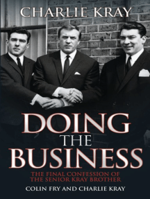 Doing the Business: The Final Confession of the Senior Kray Brother