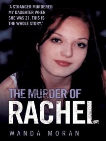 The Murder of Rachel