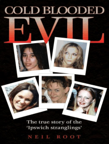 Cold Blooded Evil: The True Story of the 'Ipswich Stranglings'