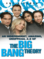 An Independent, Amazing, Unofficial A-Z of The Big Bang Theory