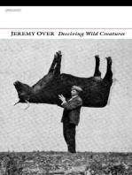 Deceiving Wild Creatures