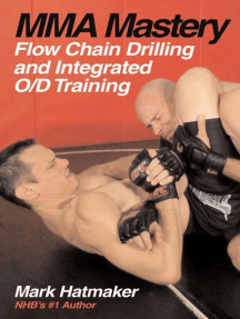 MMA Mastery: Flow Chain Drilling and Integrated O/D Training