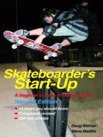 Skateboarder's Start-Up
