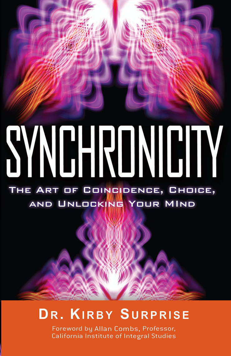 Synchronicity by Kirby Surprise and Allan Combs - Book - Read Online