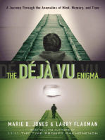 The Déjà vu Enigma