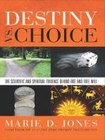 Destiny vs. Choice