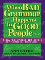 When Bad Grammar Happens to Good People