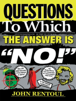 """Questions to Which the Answer is """"No!"""""""