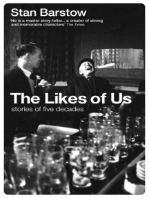 The Likes of Us: Stories of Five Decades