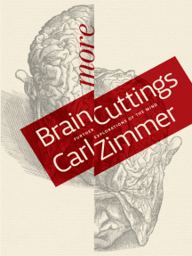 More Brain Cuttings: Further Explorations of the Mind