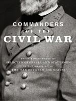 Commanders of the Civil War: Brief Biographies of Selected Generals and Statesmen in the Conflict of the War Between the States
