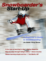 Snowboarder's Start-Up