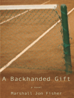 A Backhanded Gift