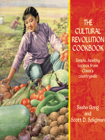 The Cultural Revolution Cookbook: Simple, Healthy Recipes from China's Countryside