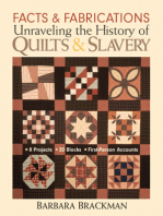 Facts & Fabrications-Unraveling the History of Quilts & Slavery