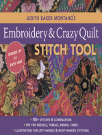 Judith Baker Montano's Embroidery & Crazy Quilt Stitch Tool: 180+ Stitches & Combinations Tips for Needles, Thread, Ribbon, Fabric Illustrations for Left-Handed & Right-Handed Stitching