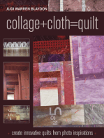 Collage+Cloth=Quilts